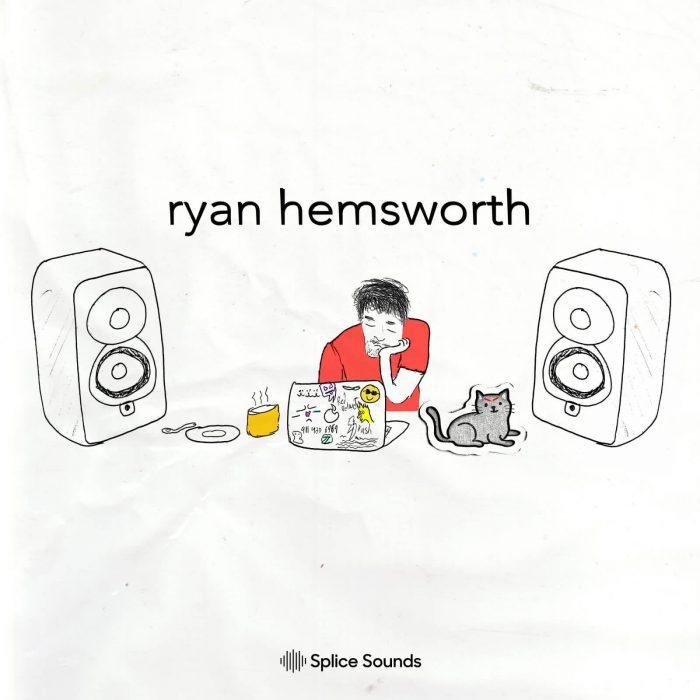 Splice Sounds Ryan Hemsworth