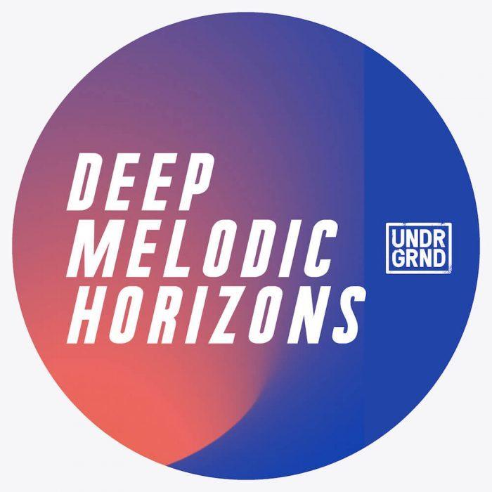 UNDRGRND Deep Melodic Horizons