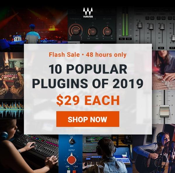 Waves Flash Sale 10 Popular Plugins of 2019
