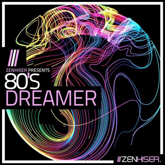 Zenhiser 80s Dreamer