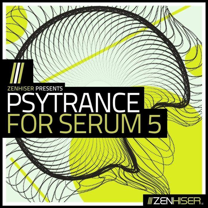 Zenhiser Psytrance for Serum 5