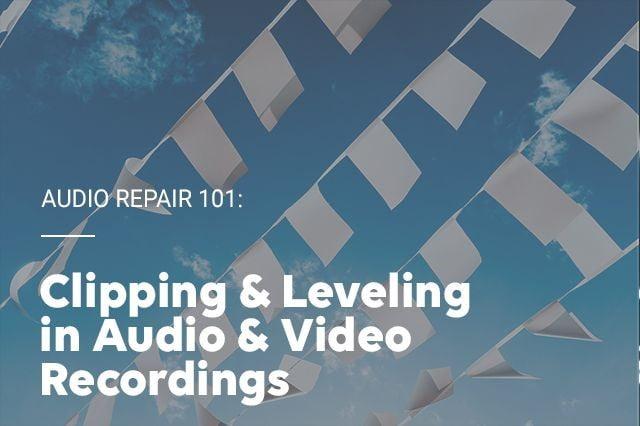 Accusonus Audio Repair 101 Clippling & Leveling