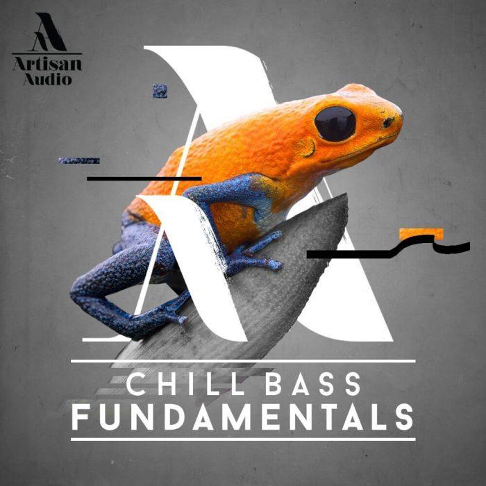 Artisan Audio Chill Bass Fundamentals