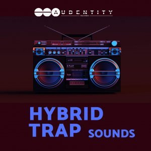 Audentity Records Hybrid Trap Sounds