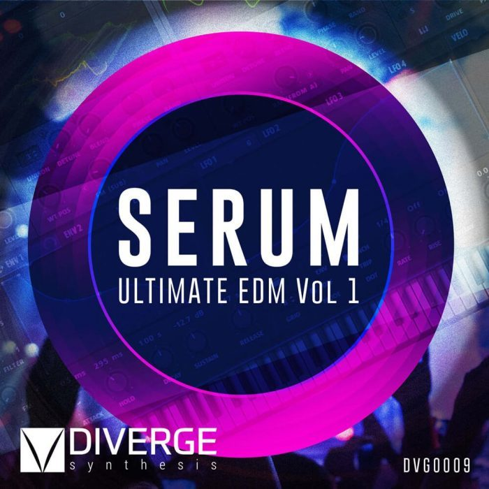 Diverge Synthesis Serum Ultimate EDM Vol 1
