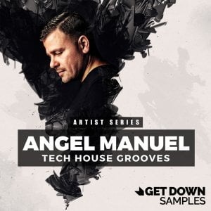 Get Down Samples Angel Manuel Tech House Grooves
