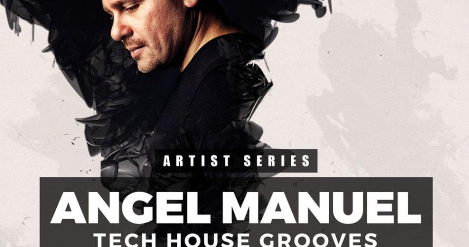 Get Down Samples Angel Manuel Tech House Grooves