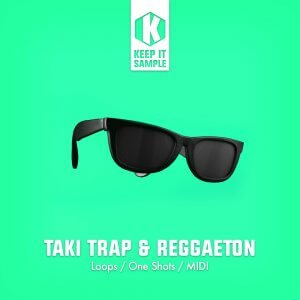 Keep It Sample Taki Trap & Reggaeton