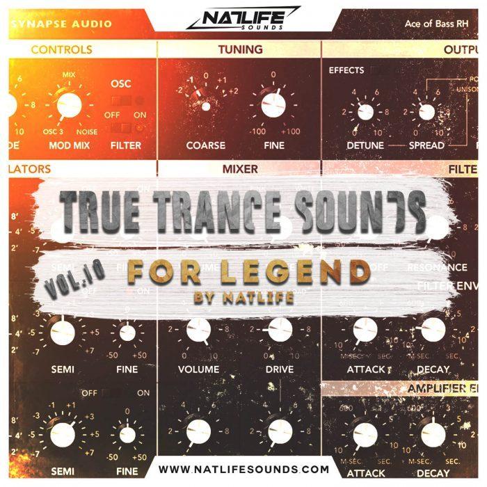 NatLife Sounds True Trance Sounds Vol 10 for Legend