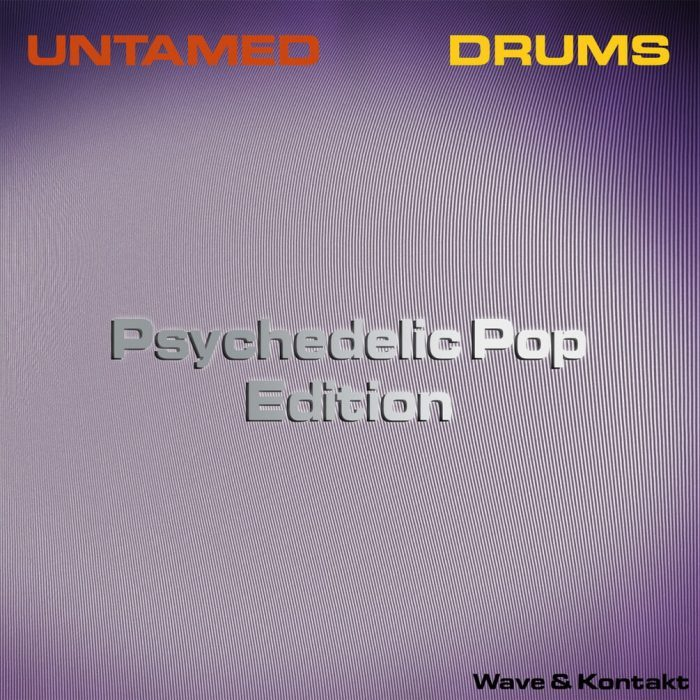 Past To Future Samples Untamed Drums Psychedelic Pop Edition