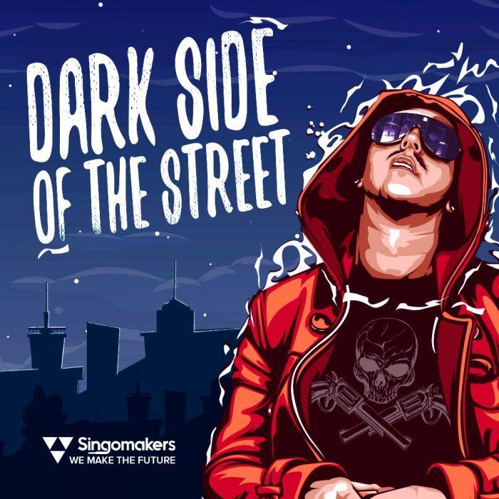 Singomakers Dark Side of the Street