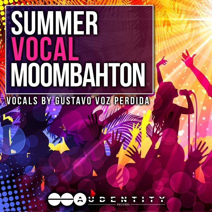 Audentity Records Summer Vocals MoomBahton