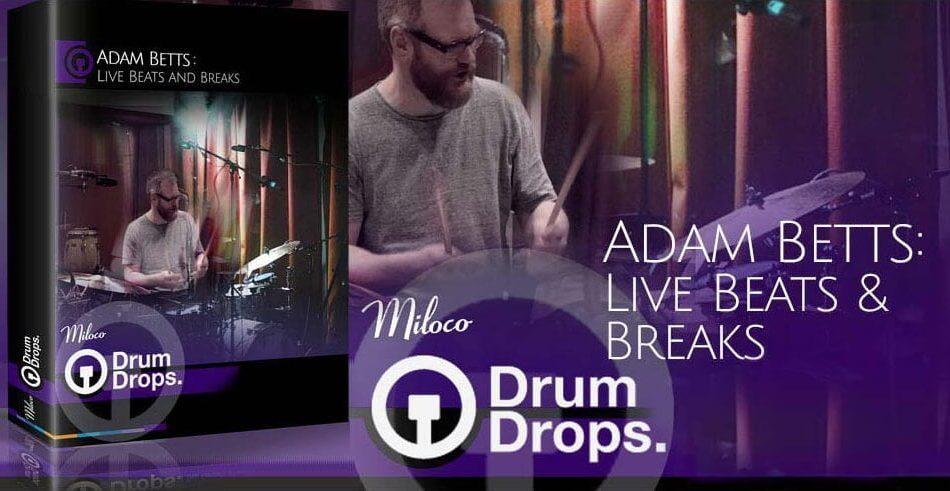 Drumdrops Adam Betts Live Beats and Breaks feat