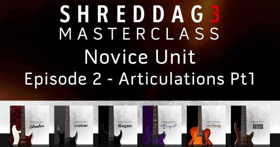 Impact Soundworks Shreddage 3 Masterclass Ep2