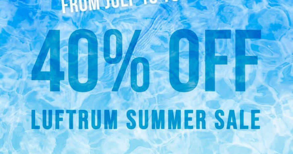 Luftrum Summer Sale 2019