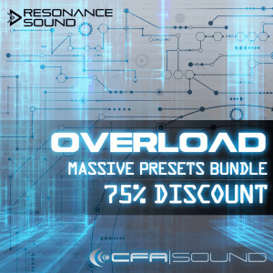 Resonance Sound CFA Sound Overload Massive Presets Bundle
