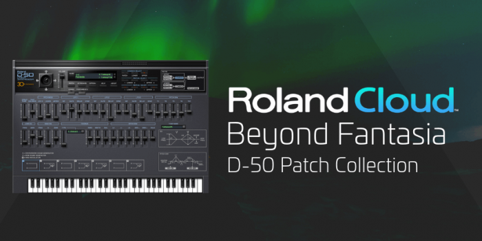 Roland Cloud Beyond Fantasia D50 Patch Collection