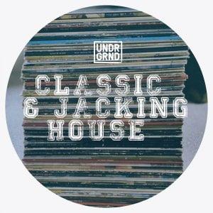UNDRGRND Classic & Jacking House