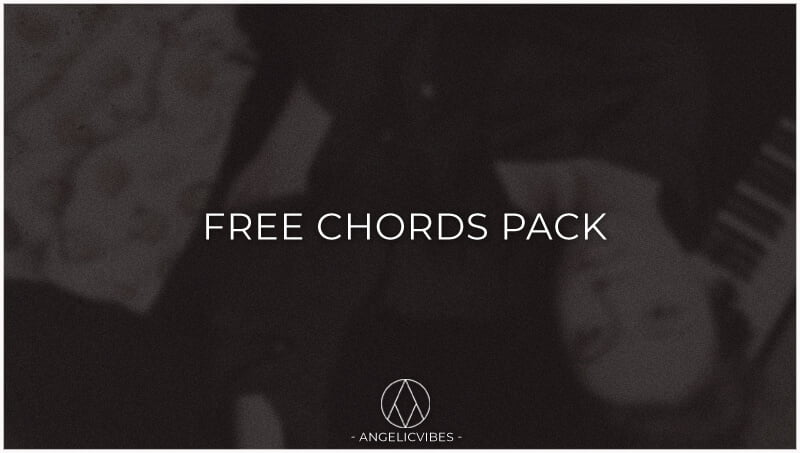 AngelicVibes Free Chords Pack