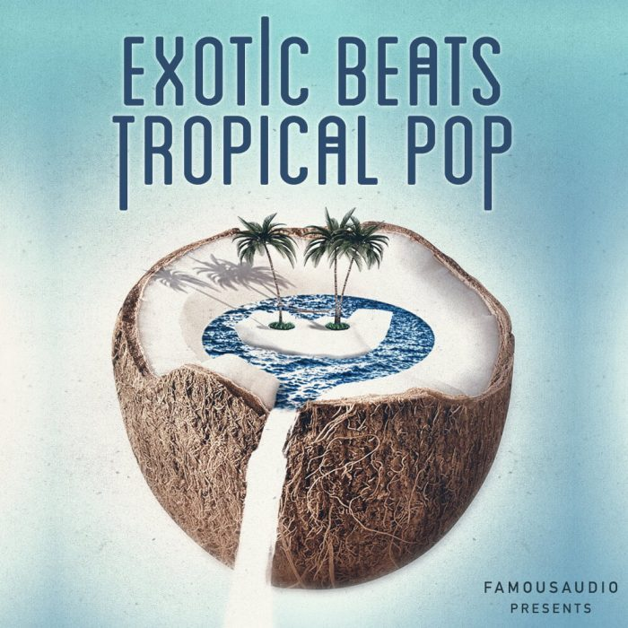 Famous Audio Exotic Beats & Tropical Pop