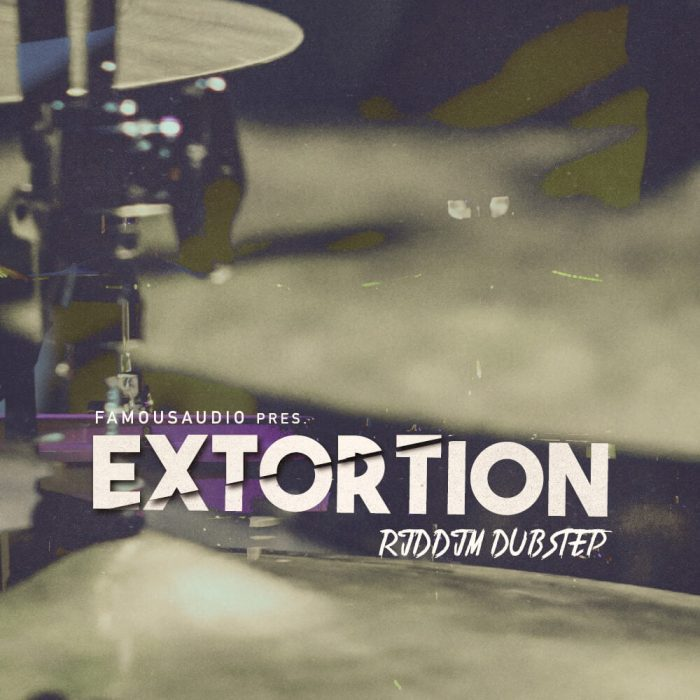 Famous Audio Extorsion Riddim Dubstep