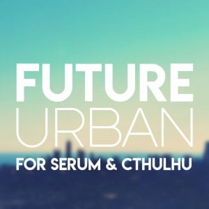 Glitchedtones Future Urban for Serum & Cthulhu