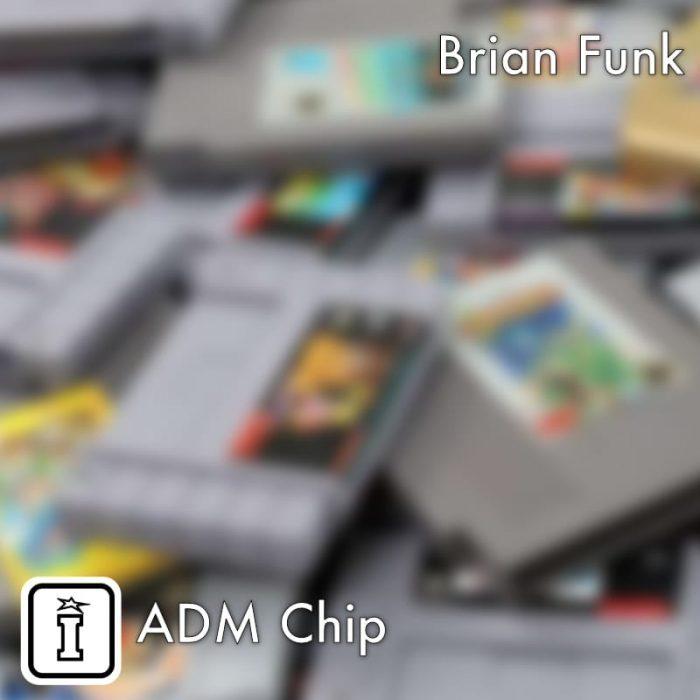 Isotonik Studios Brian Funk ADM Chip