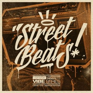 Loopmaster Street Beats VIBE Series
