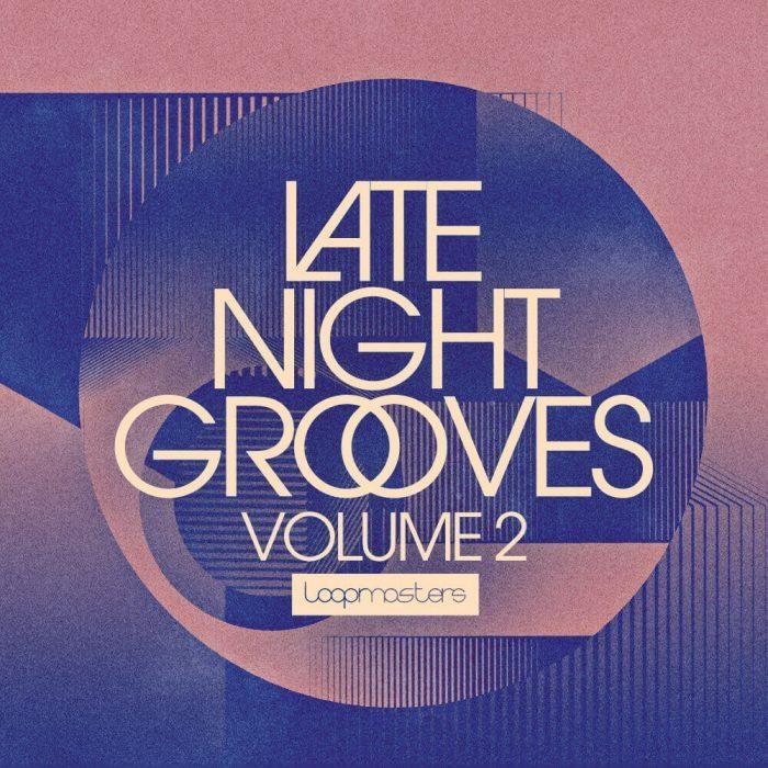 Loopmasters Late NIght Grooves Vol 2
