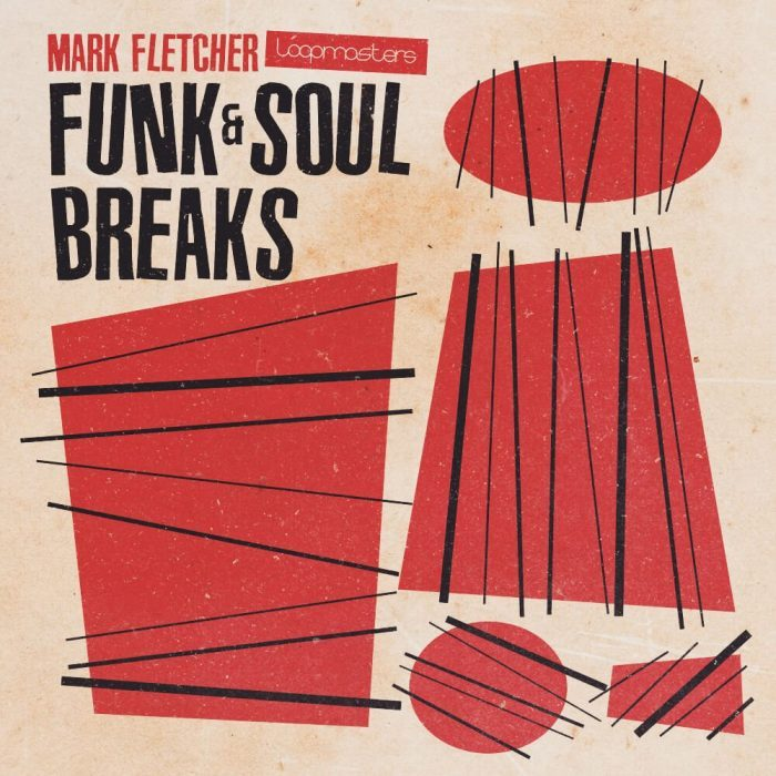 Loopmasters Mark Fletcher Funk Soul & Breaks