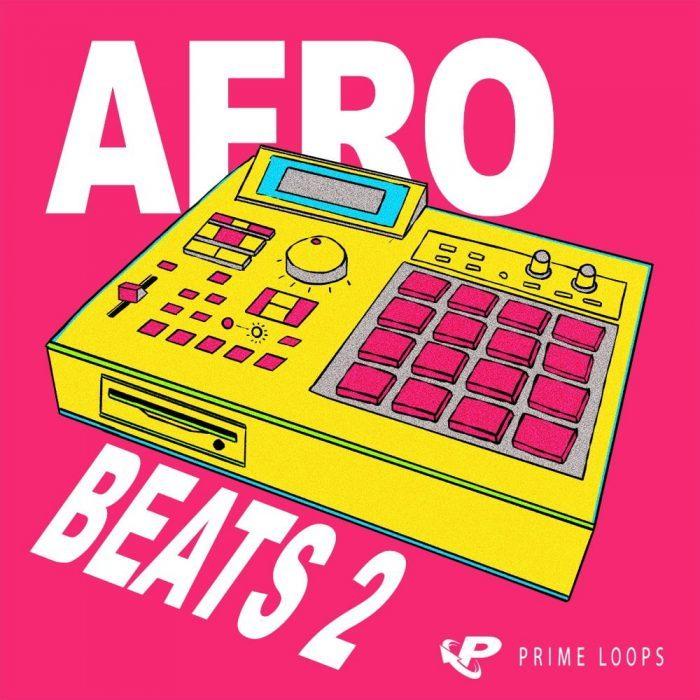 Prime Loops Afrobeats 2