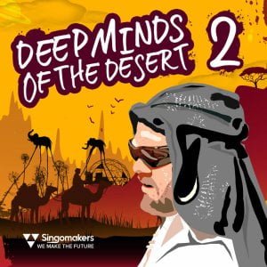 Singomakers Deep Minds of the Desert 2