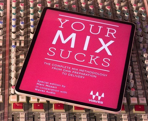 Waves Audio YOUR MIX SUCKS