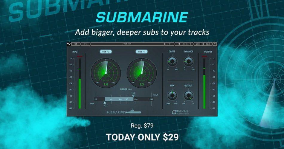 Waves Submarine 29 USD
