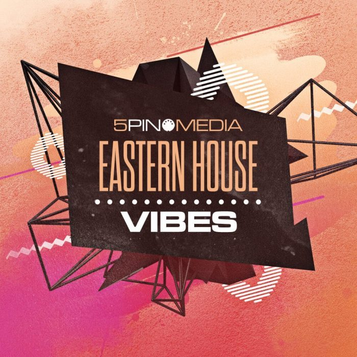 5Pin Media Eastern House Vibes