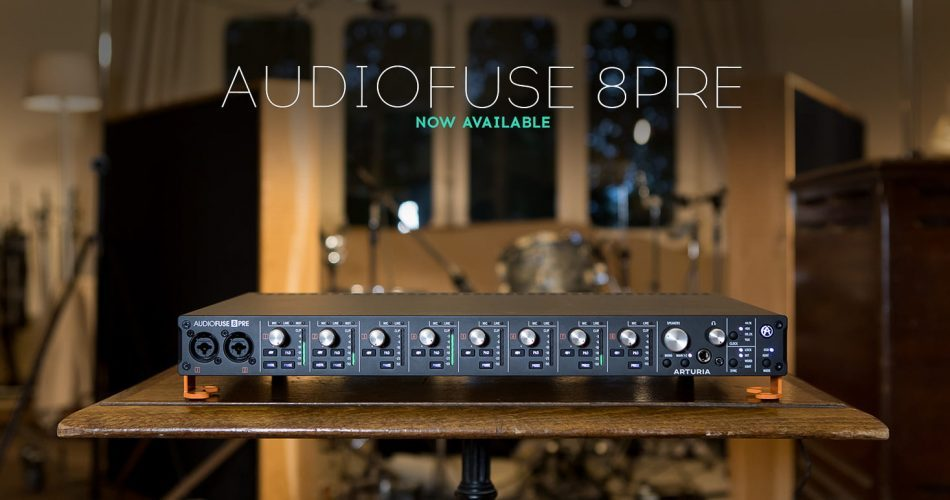 Arturia Audiofuse 8Pre available