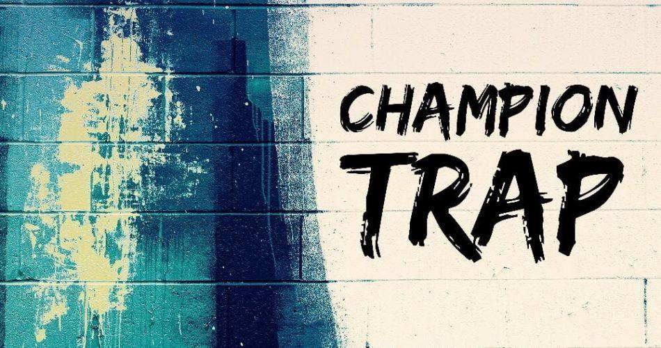 Audentity Records Champion Trap