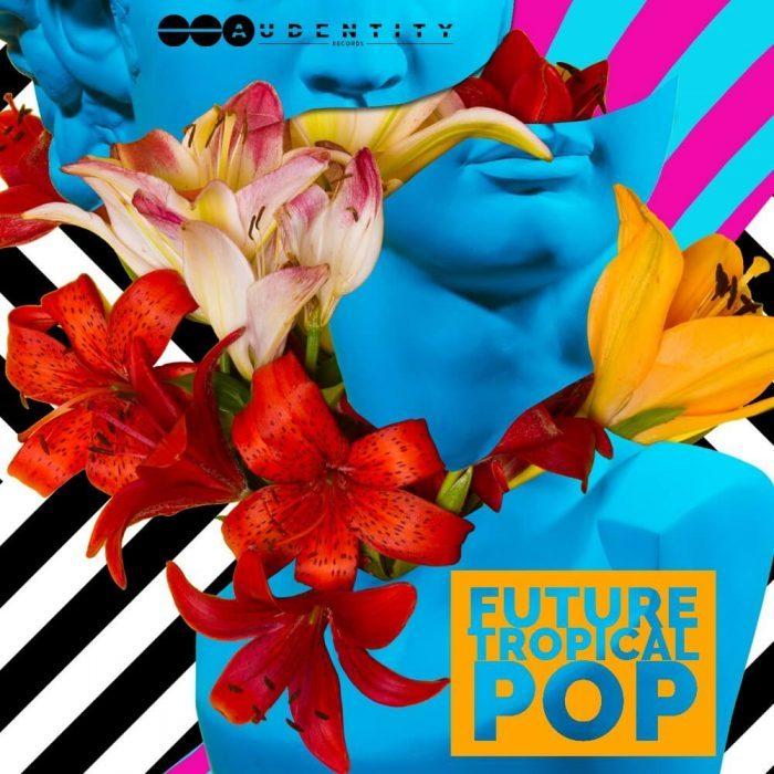 Audentity Records Future Tropical Pop