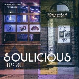 Famous Audio Soulicious Trap Soul