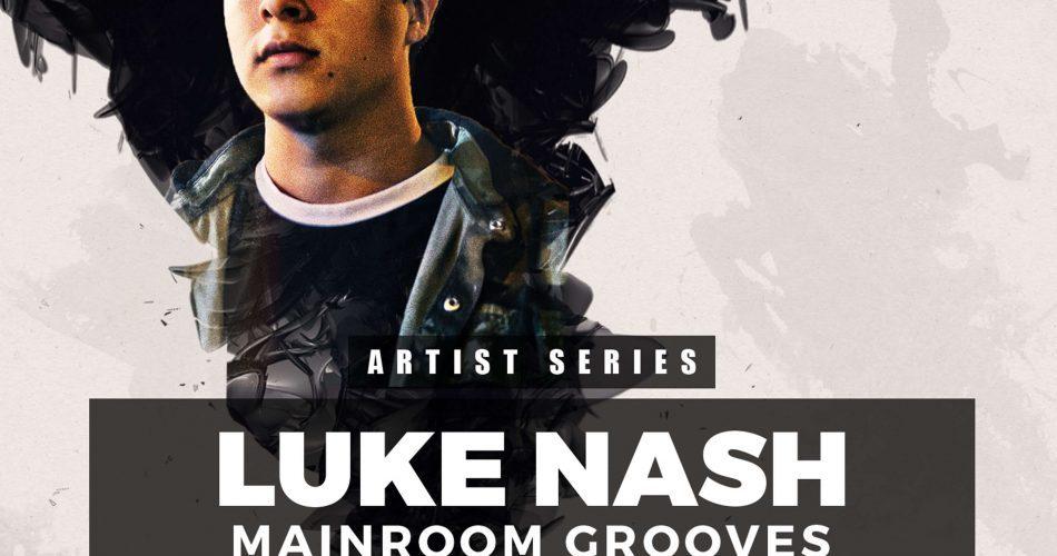 Get Down Samples Luke Nash Mainroom Grooves