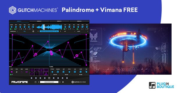Glitchmachines Palindrome & Vimana