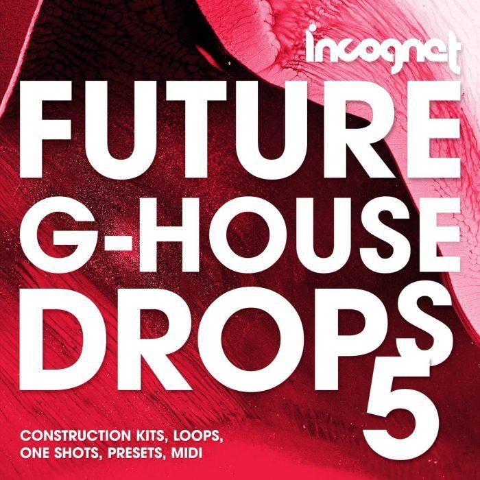 Incognet Future G House Drops 5