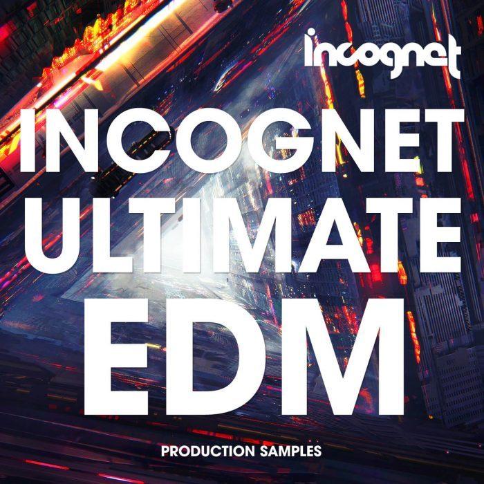 Incognet Ultimate EDM