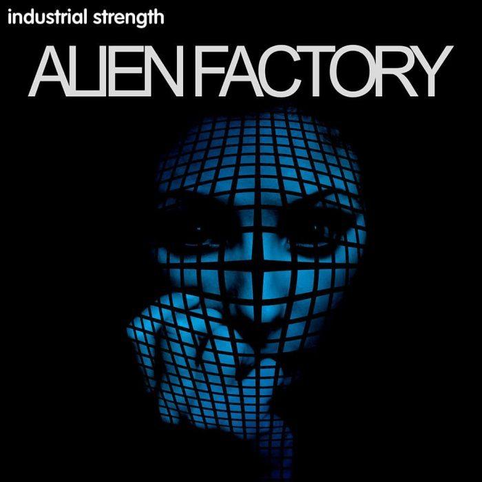 Industrial Strength Alien Factory