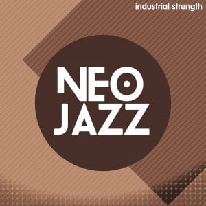 Industrial Strength Neo Jazz