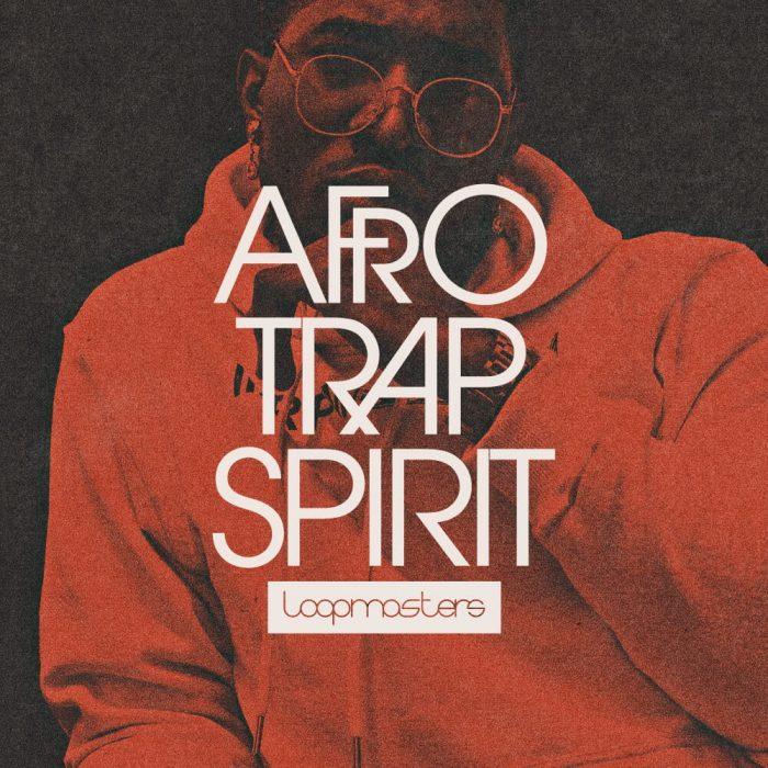Loopmasters Afrotrap Spirit