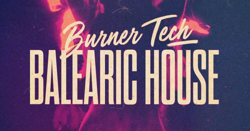 Loopmasters Burner Tech & Balearic House