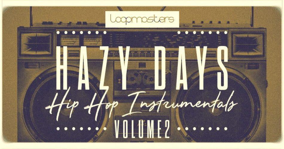 Loopmasters Hazy Days Hip Hop Instrumentals Vol 2
