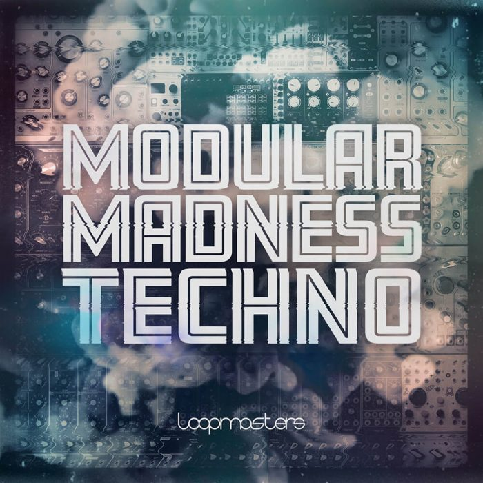 Loopmasters Modular Madness Techno
