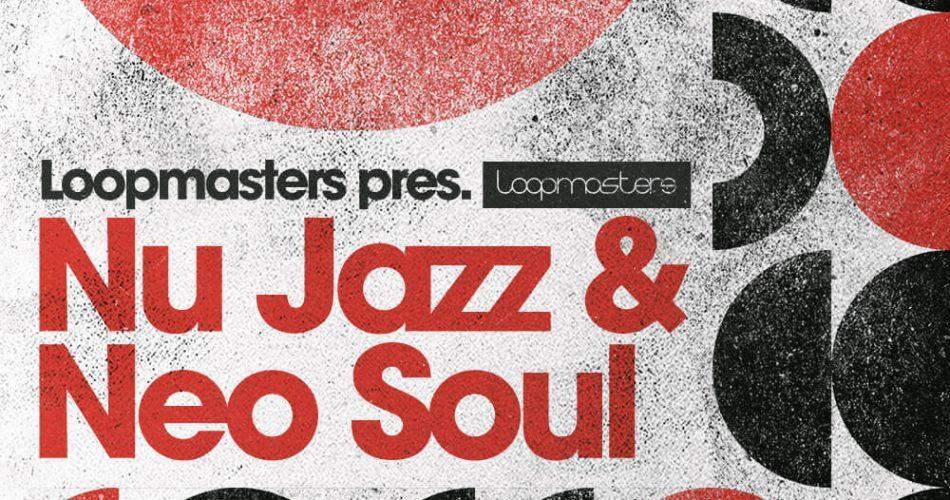 Loopmasters Nu Jazz & Neo Soul